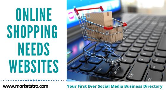 Online Shopping Needs Websites